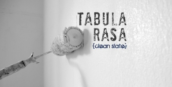 Blank Slate: Tabula Rasa Day
